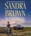 Texas! Chase (Audio) - Sandra Brown, Coleen Marlo
