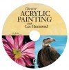 Discover Acrylic Painting with Lee Hammond (CD) - Lee Hammond
