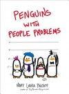 Penguins with People Problems - Mary Laura Philpott