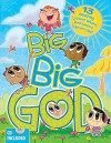 Big Big God: 13 Amazing Lessons Where Preschoolers Experience God [With CD] - Linda A. Anderson, Heather Dunn