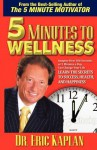 5 Minutes to Wellness - Eric Kaplan