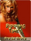 Ripping Times - Ora Le Brocq