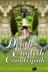 Death in the English Countryside (Murder on Location Book 1) - Sara Rosett