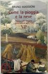 Come La Pioggia E La Neve Potenza Del Vangelo E Generazione Della Fede - AA. VV.