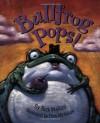 Bullfrog Pops! - Rick Walton, Chris McAllister