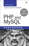 PHP and MySQL Phrasebook (Developer's Library) - Christian Wenz