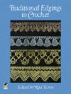 Traditional Edgings to Crochet - Rita Weiss