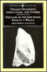 The Loss of the Ship Essex, Sunk by a Whale - Owen Chase, Thomas Nickerson, Nathaniel Philbrick, Thomas L. Philbrick