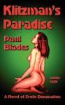 Klitzman's Paradise - Paul Blades