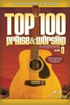 Top 100 Praise & Worship Songs Guitar Book Volume 3 - Brentwood-Benson Music Publishing