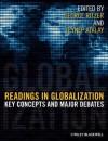 Readings in Globalization: Key Concepts and Major Debates - George Ritzer, Zeynep Atalay