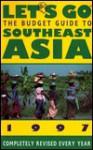 Let's Go Southeast Asia 1997 - Let's Go Inc.