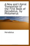 A New and Literal Translation of the First Book of Herodotus, by Philomerus - Herodotus