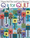 Q Is for Quilt - Print on Demand Edition - Diana McClun