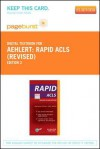 Rapid ACLS (Revised Reprint) - Pageburst E-Book on Vitalsource (Retail Access Card) - Barbara J. Aehlert