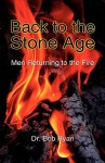 Back to the Stone Age - Bob Ryan