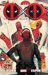 Deadpool Kills Deadpool (Deadpool (Unnumbered)) - Cullen Bunn, Salvador Espin, Michael Del Mundo