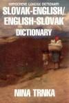 Slovak-English English-Slovak Dictionary (Hippocrene Concise Dictionary) - Nina Trnka