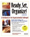 Ready, Set Organize!: A Workbook for the Organizationally Challenged - Pipi Campbell Peterson, Mary Campbell