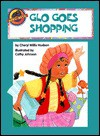 Glo' Goes Shopping - Cheryl Willis Hudson