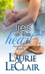 Lies Of The Heart - Laurie LeClair
