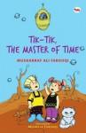 Tik-Tik, The Master of Time - Musharraf Ali Farooqi