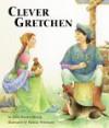 Clever Gretchen - John Warren Stewig