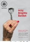 Oczy Brigitte Bardot - Remigiusz Grzela