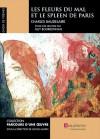 Choix de poèmes - Les Fleurs du mal et le Spleen de Paris - Charles Baudelaire