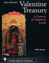 Valentine Treasury: A Century of Valentine Cards - Robert Brenner