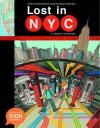 Lost in NYC: A Subway Adventure: A TOON Graphic (Toon Graphics) - Nadja Spiegelman, Sergio García Sánchez