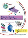 Chain Gang - The Chemistry of Polymers - Mickey Sarquis