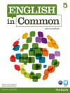 English in Common 5 with Activebook - Jonathan Bygrave, Maria Victoria Saumell, Sarah Louisa Birchley