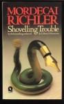 Shovelling Trouble - Mordecai Richler