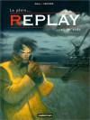 Replay, tome 2 : Le Plein et le Vide - David Sala, Jorge Zentner