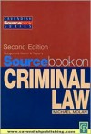Sourcebook on Criminal Law - Michael T. Molan