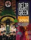 Delta Green: Countdown - John Tynes, Dennis Detwiller