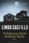 Tiefschwarze Nacht / Heißkalte Rache (New York Times Bestseller Autoren: Thriller/Krimi) - Linda Castillo, Ivonne Senn