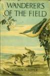Wanderers Of The Field - Eileen A. Soper