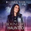 Boundary Haunted - Melissa F. Olson, Kate Rudd