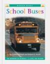 School Buses - Cynthia Fitterer Klingel, Robert B. Noyed