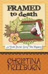 Framed to Death (A Faith Hunter Scrap This Mystery Book 4) - Christina Freeburn