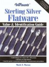 Warman's Sterling Silver Flatware: Value & Identification Guide - Mark F. Moran