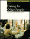 Caring for Older People - Terry Smyth, Terry Smith