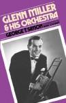 Glenn Miller & His Orchestra - George Thomas Simon