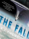 The Fall - R.J. Pineiro, George Newburn