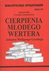Biblioteczka Opracowań Cierpienia młodego Wertera Johanna Wolfganga Goethego - Urszula Lementowicz