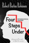 Four Steps Under - Robert Burton Robinson