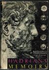 Hadrian's memoirs - Marguerite Yourcenar