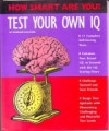 Test Your Own I.Q. (How Smart Are You? Series) - Norman Sullivan